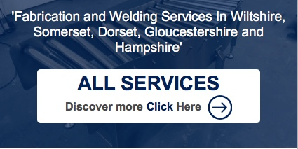 Fabrication & Welding Services in Wiltshire, Somerset & Hampshire